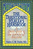 The Traditional Healer's Handbook, Hakim G. M. Chishti, 0892814381