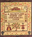 A Sampler View of Colonial Life, Mary Cobb, 0761303723