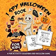 I Spy Halloween Book for Kids Ages 2-5: A Fun Activity Spooky Scary Things & Other Cute Stuff Coloring and