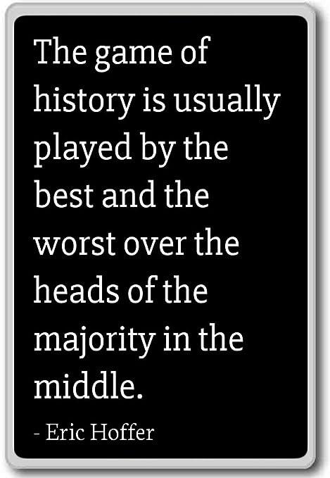 El Juego de la historia es normalmente jugado por el ser... - Eric ...