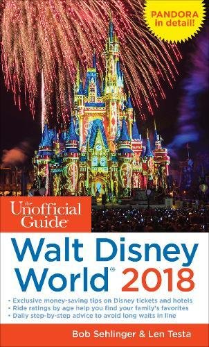 The Unofficial Guide to Walt Disney World 2018 (The Unofficial Guides) cover
