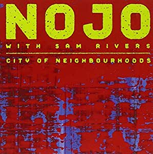 NOJO - CITY OF NEIGHBORHOODS