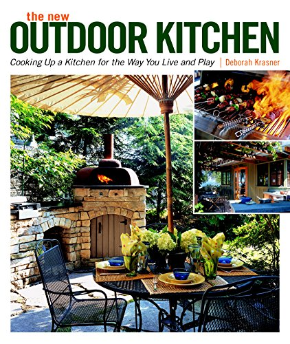 Cheap  The New Outdoor Kitchen: Cooking Up a Kitchen for the Way You..