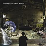 Is This Human Behavior by Shamall (2013-05-04)