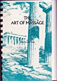 The Art of Massage, Kellogg, John Harvey, 0787304891