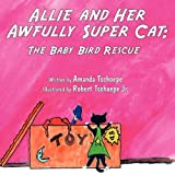 Allie and Her Awfully Super Cat, Amanda Tschoepe, 1448926327