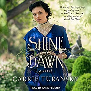 Shine Like the Dawn Audiobook