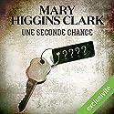 Une seconde chance | Livre audio Auteur(s) : Mary Higgins Clark Narrateur(s) : Véronique Groux de Miéri