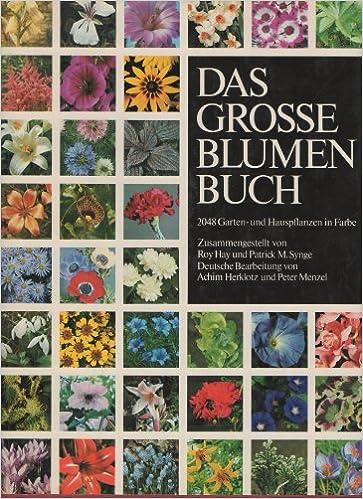 Das Grosse Blumenbuch Pflanzenlexikon Der Garten Und