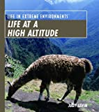 Life at a High Altitude, Judy Levin, 0823939871