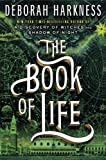 """The Book of Life - A Novel (All Souls Trilogy)"" av Deborah Harkness"