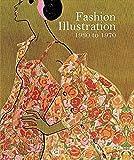 Fashion Illustration, 1930 to 1970: From Harper's Bazaar
