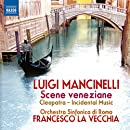 Mancinelli: Scene Veneziane / Cleopatra
