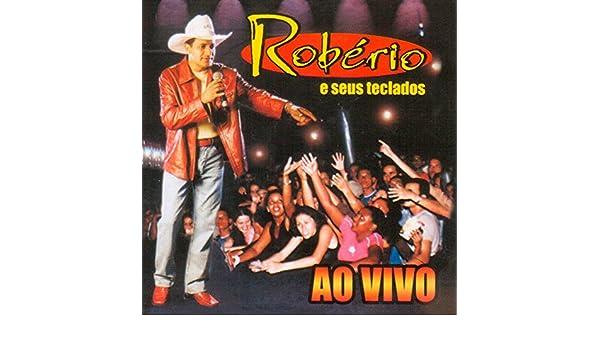 Ela Não Está Aqui (Ao Vivo) by Robério e Seus Teclados on Amazon Music - Amazon.com
