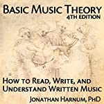 Basic Music Theory, 4th Edition: How to Read, Write, and Understand Written Music | Jonathan Harnum