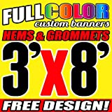 3' X 8' Full Color Printed Custom Banner 13oz Vinyl Hems & Grommets Free Design By BannersOutlet USA