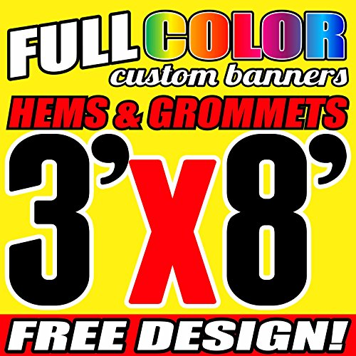 3' X 8' Full Color Printed Custom Banner 13oz Vinyl Hems & Grommets Free Design By BannersOutlet USA (Banner Free Design)