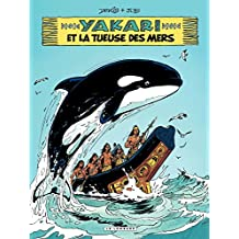 Yakari - tome 38 - La tueuse des mers (French Edition)