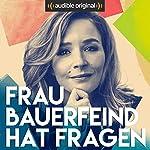 Frau Bauerfeind hat Fragen (Original Podcast) | Frau Bauerfeind hat Fragen