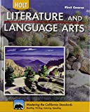 Holt Literature & Language Arts-Mid Sch: Student Edition First Course 2010