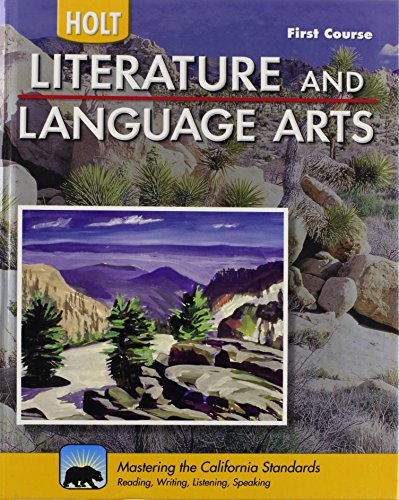 Holt Literature & Language Arts-Mid Sch: Student Edition First Course 2010 by HOLT, RINEHART AND WINSTON