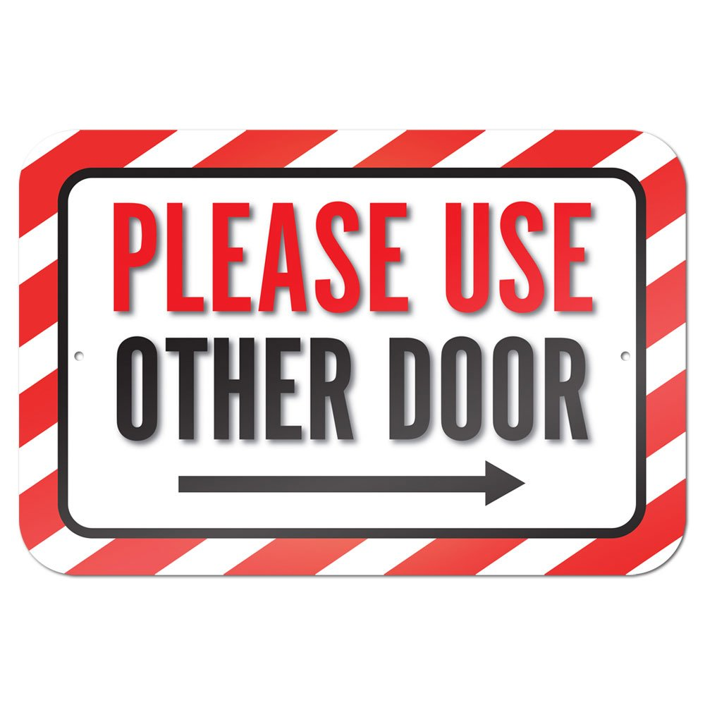 "Please Use Other Door Right Arrow 9"" x 6"" Metal Sign"