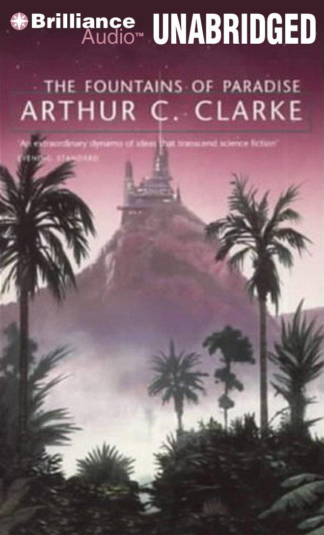 the fountains of paradise arthur c clarke marc vietor