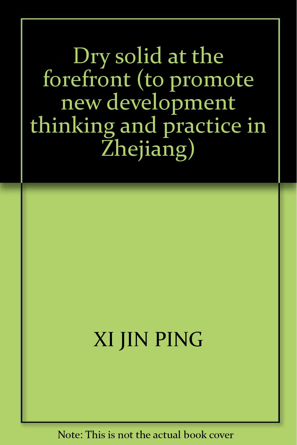 Download Dry solid at the forefront (to promote new development thinking and practice in Zhejiang) pdf epub