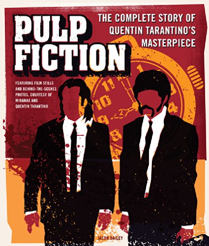 Pulp Fiction: The Complete Story of Quentin Tarantino's Masterpiece
