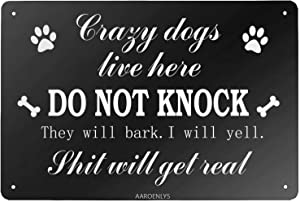 AAROENLYS Retro Sign Tin Sign Do Not Knock Sign,Crazy Dogs Live Here Aluminum Sign Wall Decor Shed Garage Man Cave Kitchen 12 X 8 Inch