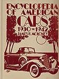 Encyclopedia of American Cars, 1930-1942, James H. Moloney, 0912612126