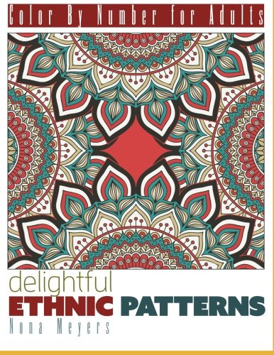 Color By Number For Adults: Ethnic Patterns by CreateSpace Independent Publishing Platform