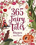 365 Fairytales, Rhymes, and Other Stories Deluxe (365 Stories Treasury)