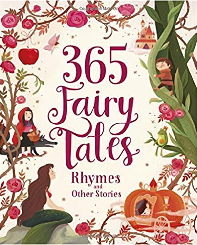 365 Fairy Tales, Rhymes And Other Stories por Parragon epub