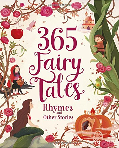365 Fairytales, Rhymes, and Other Stories Deluxe (365 Stories Treasury) -