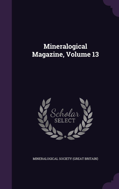 Mineralogical Magazine, Volume 13 pdf