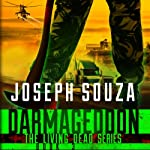 Darmageddon: The Living Dead Trilogy, Book III | Joseph Souza