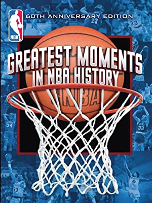 Greatest Moments NBA History