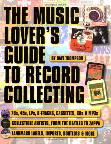 The Music Lover's Guide to Record Collecting (Book) by Backbeat Books