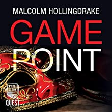 Game Point: DCI Bennett, Book 4 Audiobook by Malcolm Hollingdrake Narrated by Nicholas Camm