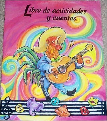 De Canciones a Cuentos Level A Phonics Practice Book [12/28/2000] Lada Kratky
