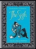 The Sigh, Marjane Satrapi, 1936393468