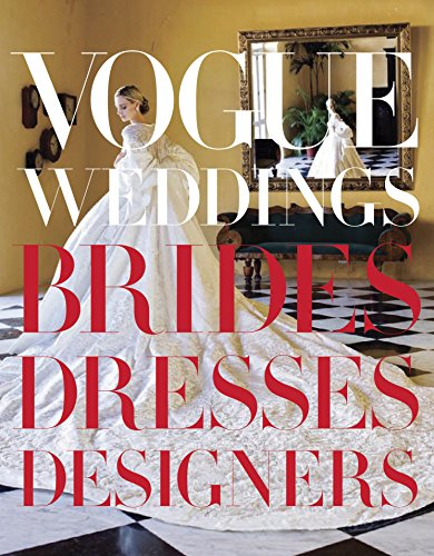 Pdf Photography Vogue Weddings: Brides, Dresses, Designers