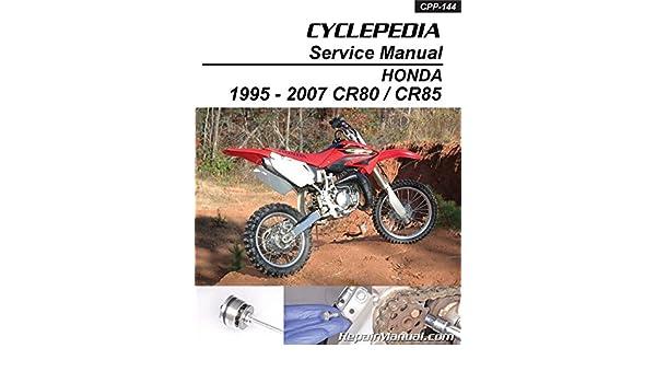 CPP-144-P 1995-2007 Honda CR80 CR85 Cyclepedia Motorcyle