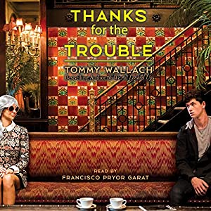 Thanks for the Trouble Audiobook