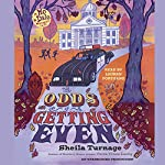 The Odds of Getting Even | Sheila Turnage