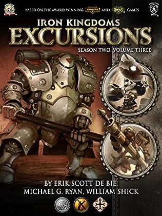 book cover of Iron Kingdoms Excursions: Season Two, Volume Three