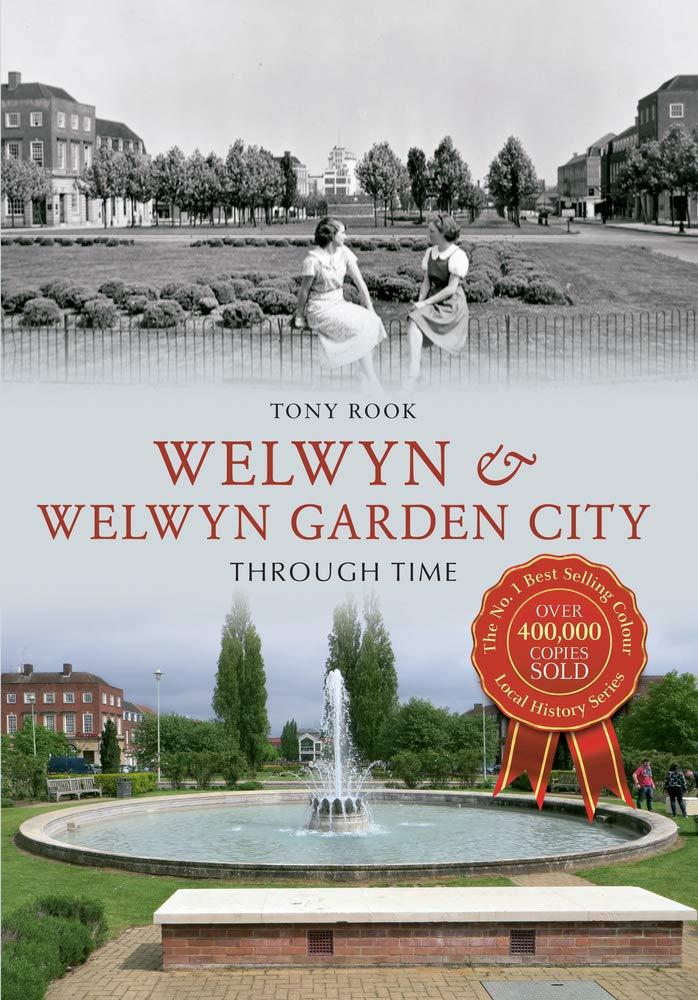 Welwyn & Welwyn Garden City Through Time ebook