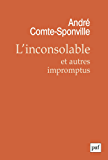 L'inconsolable et autres impromptus