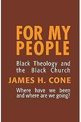 For My People (Bishop Henry McNeal Turner Studies in North American Black R) Paperback